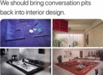 We Should Bring Conversation Pits Back Into...