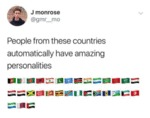 People From These Countries Automatically Have