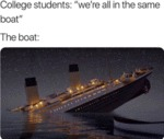 College Students - We're All In The Same Boat