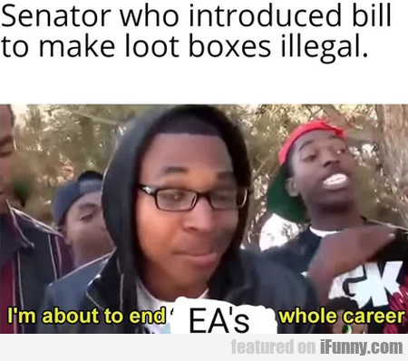 Senator Who Introduced Bill To Make Loot Boxes