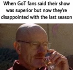 When Got Fans Said That Their Show Was Superior