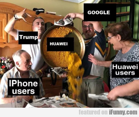 Google - Trump - Huawei - iPhone users
