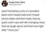 Adult Friendship Is Lots Of Cancelled Plans And...