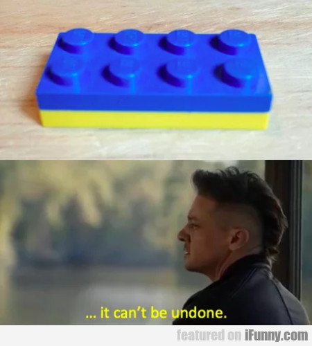 It Can't Be Undone