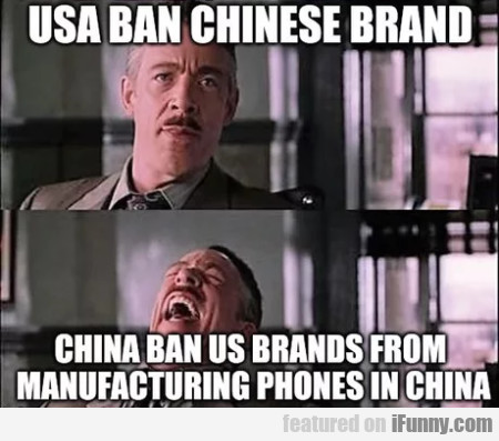 Usa Ban Chinese Brand - China Ban Us Brands
