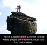 There's A Sport Called Extreme Ironing Where...