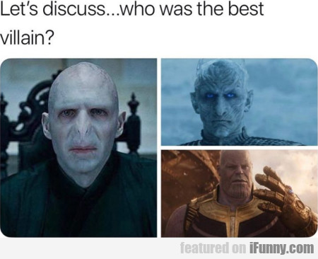 Let's Discuss... Who Was The Best Villain