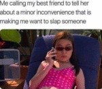 Me Calling My Best Friend To Tell Her About A...
