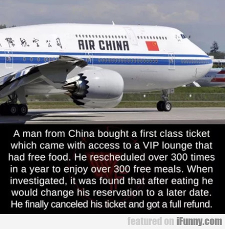 A man from China bought a first class ticket...