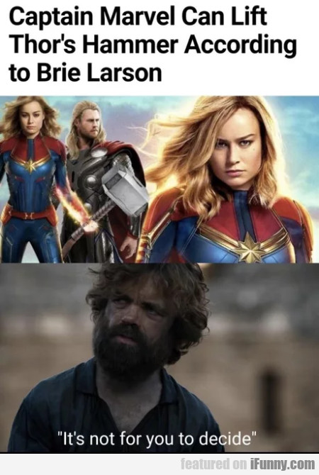 Captain marvel can lift thor's hammer according