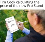 Tim Cook Calculating The Price Of The New...