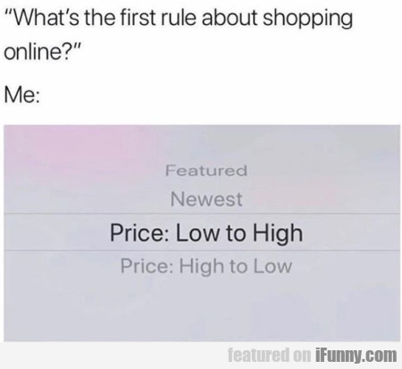 What's the first rule about shopping online...