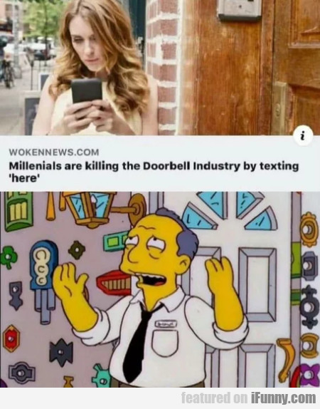 Millennials Are Killing The Doorbell Industry By..