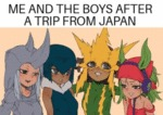 Me And The Boys After A Trip From Japan