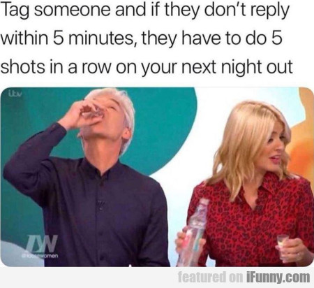 Tag someone and if they don't reply within...