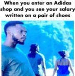 When You Enter An Adidas Shop And You See...
