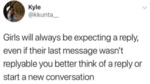 Girls Will Always Be Expecting A Reply