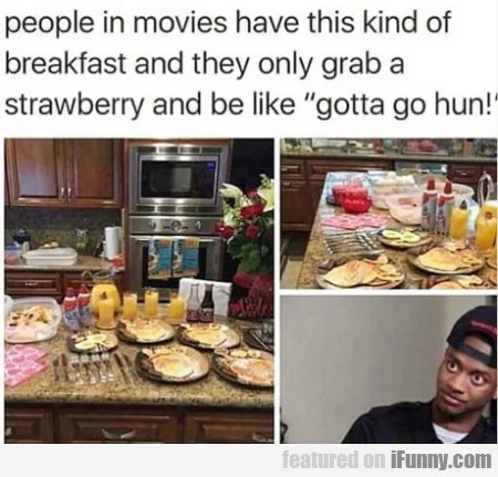 People In Movies Have This Kind Of Breakfast