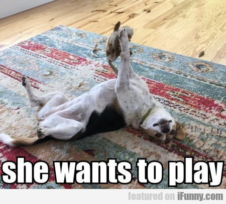 She Wants To Play