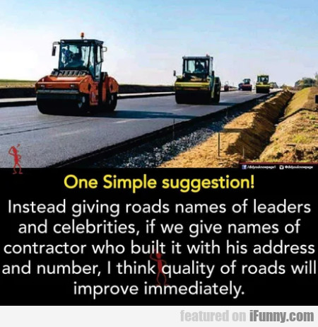 One simple suggestion - Instead giving roads
