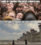 Game Of Thrones Fan Pages A Month Ago
