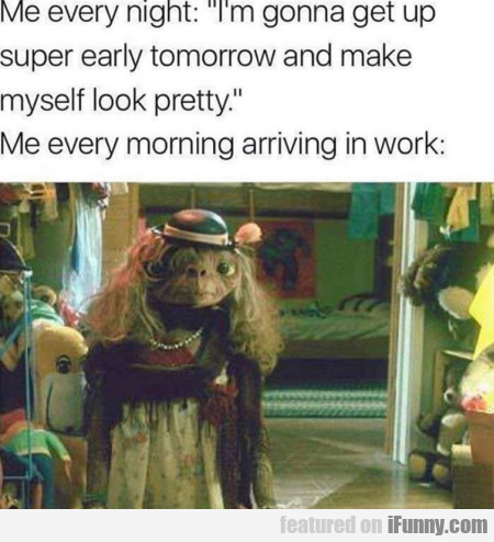 Me Every Night - I'm Gonna Get Up Super...