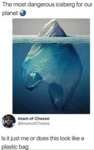 The Most Dangerous Iceberg For Our Planet