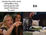Literally The Entire World Telling Ea To Stop
