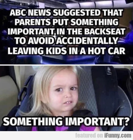 ABC suggested that parents put something important