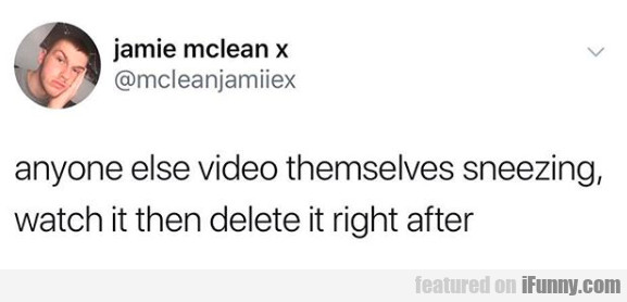 anyone else video themselves...