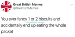 You Ever Fancy 1 Or 2 Biscuits...