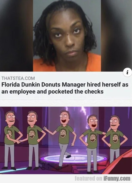 Florida Dunkin Donuts Manager Hired Herself