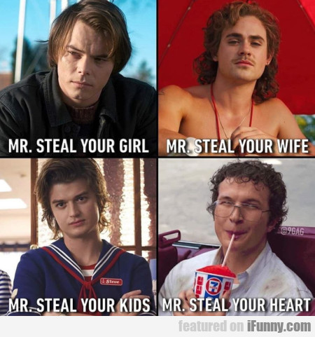 Mr. Steal your girl - Mr. steal your wife