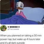 When You Planned On Taking A 30 Min Power Nap