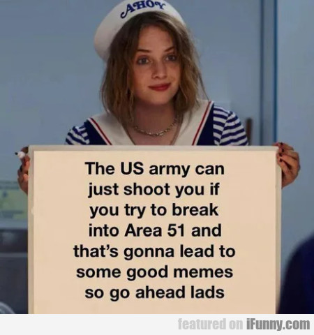 The Us Army Can Just Shoot You If You Try...