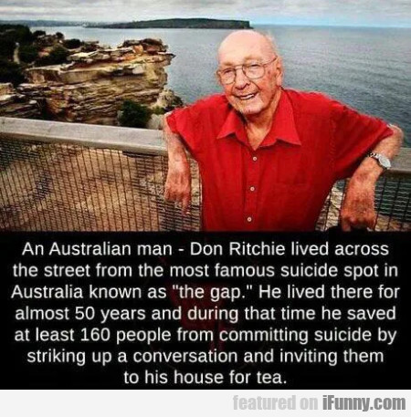 An Australian man - Don Ritchie lived across the..