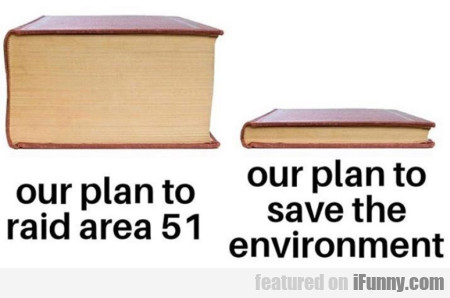 Our plan to raid area 51 - Our plan to save
