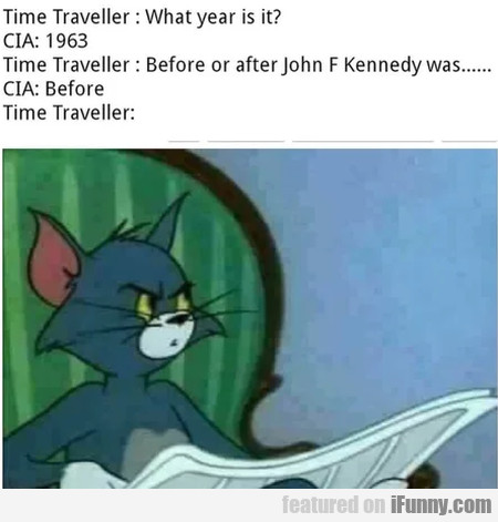 Time Traveller - What Year Is It - Cia - 1963