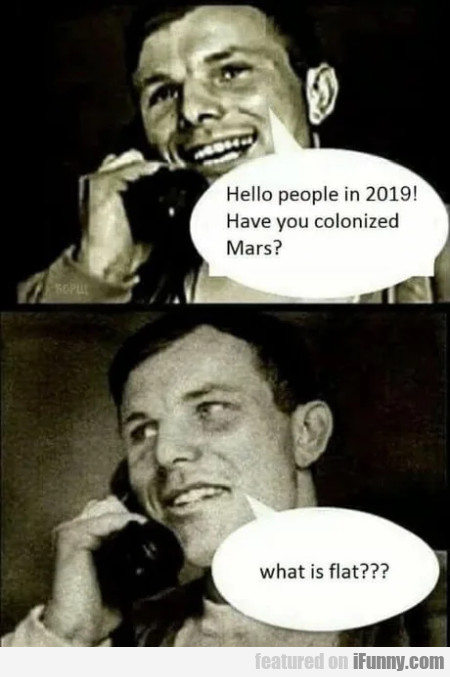 Hello People Of 2019! Have You Colonized Mars
