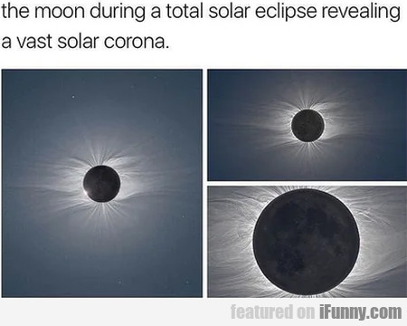 The Moon During A Total Solar Eclipse Revealing...