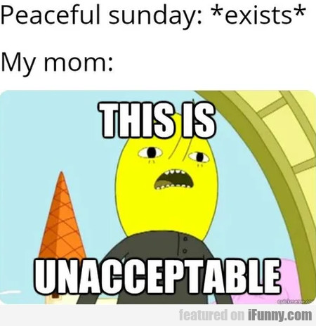 Peaceful Sunday - Exists - My Mom - This Is