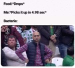 Food - Drops - Me - Picks It Up In 4.98 Sec