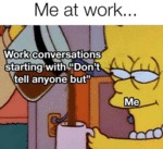 Me At Work - Work Conversations Starting With...