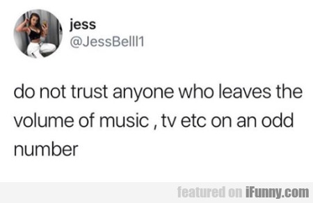 do not trust anyone who leaves the volume