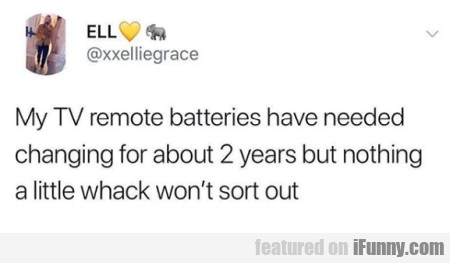 My TV remote batteries have needed changing for...