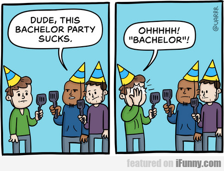 Dude, This Bachelor Party Sucks.