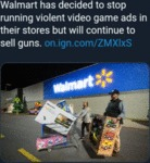 Walmart Has Decided To Stop Running Video...