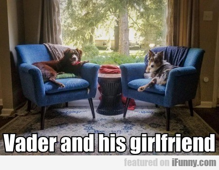 Vader And His Girlfriend