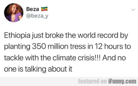 Ethiopia Just Broke The World Record By Planting..