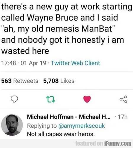 There's A New Guy At Work Starting Called Wayne